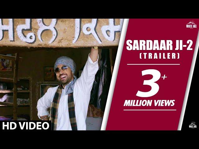 Sardaarji 2 | Official Trailer | Diljit Dosanjh, Sonam Bajwa, Monica Gill | Releasing 24 June