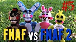 FNAF vs FNAF 2 plush