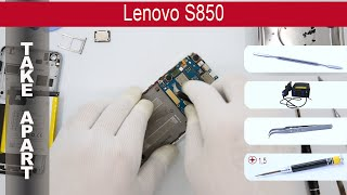 How to disassemble 📱 Lenovo S850, Take Apart, Tutorial
