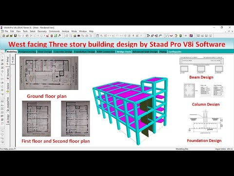 West Facing Three Story Building Design By Staad Pro V8i Software Youtube
