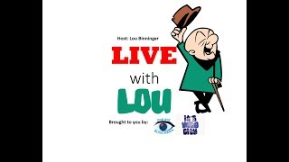 Live With Lou - Radio Show  October 07, 2017