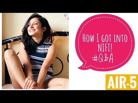 How I got into NIFT - Q & A! || NIFT 2018 AIR 5 || NIFT MUMBAI
