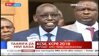 KCSE,KCPE 2018: Wizara yatoa mwongozo wa mitihani