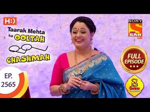 Taarak Mehta Ka Ooltah Chashmah – Ep 2565 – Full Episode – 28th September, 2018