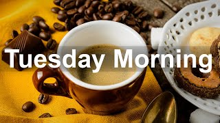 Tuesday Morning Jazz - Positive Jazz and Bossa Nova Music for Good Mood