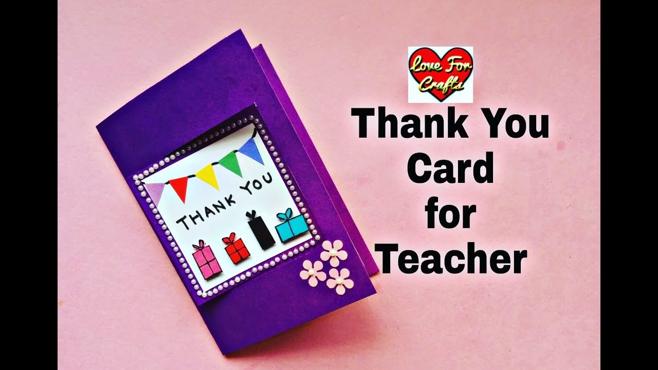 Thank You Card For Teacher Easy Handmade Greeting Card Diy Gift