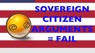 Why Sovereign Citizen Arguments NEVER Fly in Court (But Find Out What DOES) 🤦🏻♂️🤪🇺🇸