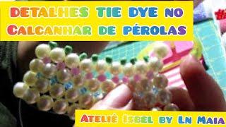 Entrelaçando pérolas no calcanhar da rasteirinha – Ateliê Isbel by Ln Maia