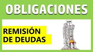 LAW OF OBLIGATIONS: Remission of Debts