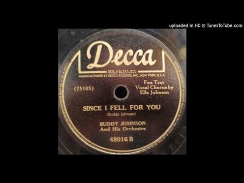 BUDDY JOHNSON Since I Fell for You 78 1947