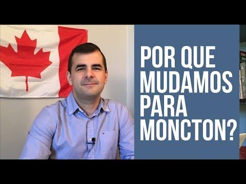 Por que mudamos para Moncton? E como conseguimos nossa residência permanente
