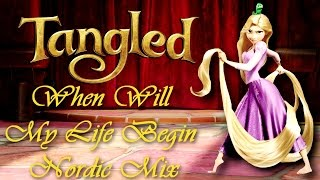 Tangled - When Will My Life Begin (Nordic Mix)