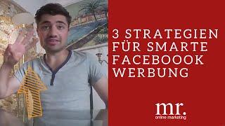 Facebook Werbung schalten Tipp + 3 Strategien