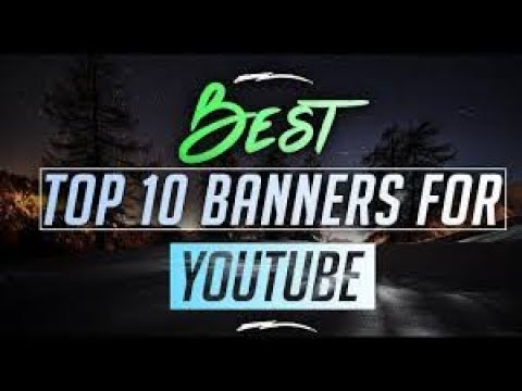 Top 10 Youtube Banner Templates 2019!! (Free Download!!)