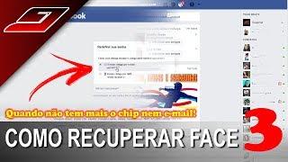 Como recuperar Facebook sem ter acesso ao e-mail ou número do celular - PARTE 3 (FINAL)