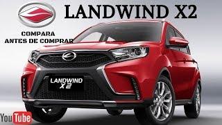 SUV LANDWIND X2 VERSIONES Y PRECIOS¡¡