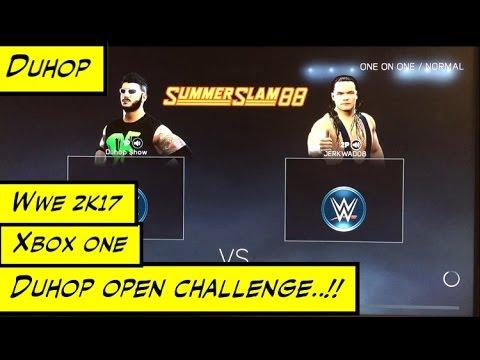 Duhop WWE 2k17 XBOX ONE OPEN CHALLENGE VS BO DALLAS FULL GAMEPLAY