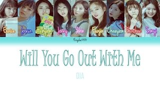 dia 다이아 will you go out with me 나랑 사귈래 han   rom   eng color coded lyrics