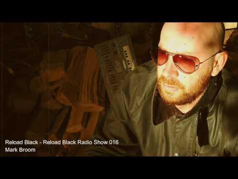 Reload Black - Reload Black Radio 016 with Mark Broom