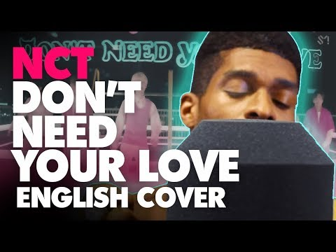 NCT DREAM Ft. HRVY - DON'T NEED YOUR LOVE (English Cover+Lyrics)