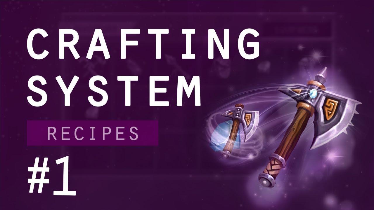 Crafting System Unity #1 – Recipes