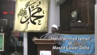 Habib Ahmad Ismail : Agar aku terpilih bersama mu Ya Rasulullah SAW