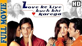Love Ke Liye Kuch Bhi Karega {HD} (2001) - Comedy Movie - Saif Ali Khan - Fardeen khan - Aftab