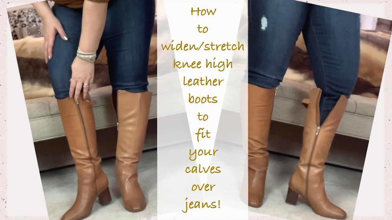 How to stretch/ widen leather boots fit