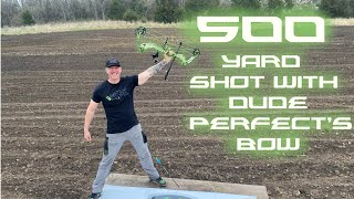500 Yard Bow Shot with Dude Perfect Bow!