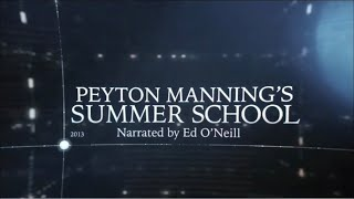 The Timeline: Peyton Manning's Summer School