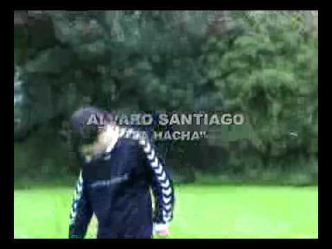 Alvaro Santiago, la hacha!