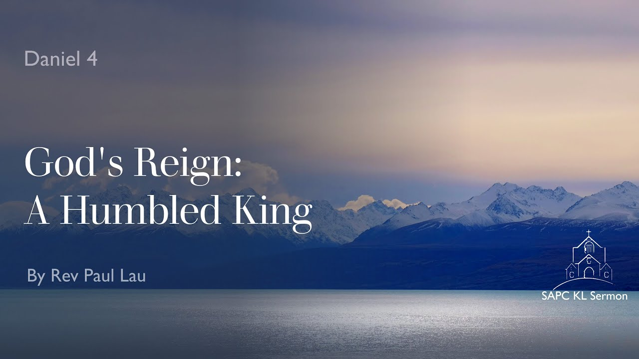Daniel:4 God's Reign:A Humbled King