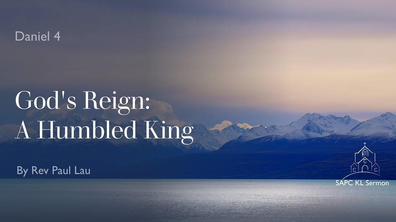 Daniel:4 God's Reign:A Humbled King