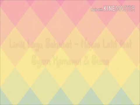 Lirik Lagu Sahabat – Najwa Latif feat Syam Kamarul & Sleeq | Lirik lagu nasyid | sahabat
