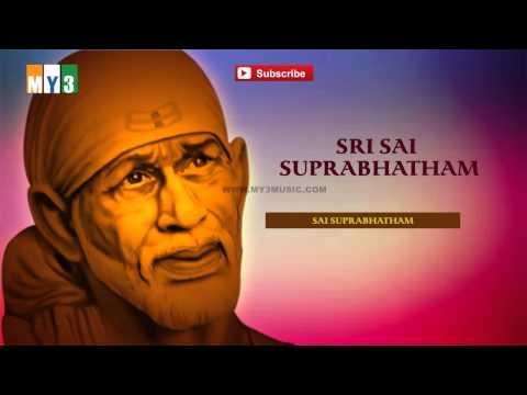 Sri Sai Suprabhatham Devotional Songs - Sai Baba || Bakthi Jukebox