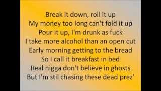 Juicy J Ain't No Coming Down Lyrics