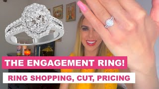 MY ENGAGEMENT RING: Pricing, Ring Shopping, Cut!