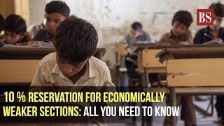 10 % reservation for economically weaker sections: All you need to know