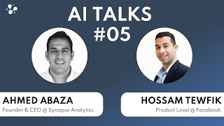 AI Talks Episode 5 - Hossam Tewfik