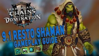 Shadowlands 9.1 RESTO SHAMAN Gameplay Guide   Tips, Tricks & Common Mistakes - WoW