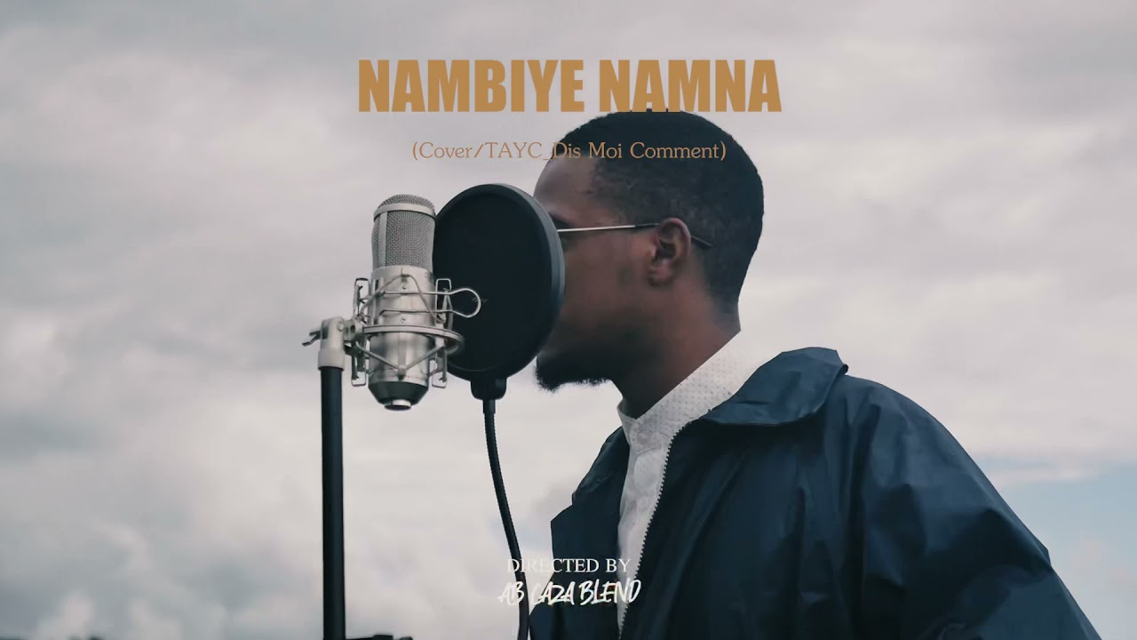 Download Tayc -_- Dis moi comment (cover by Nyimss -_- Nambiyé Namna 🇰🇲 ) (Clip Officiel)