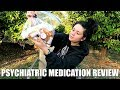 MY EXPERIENCE W| PSYCHIATRIC MEDICATIONS | REVIEWS & OPINIONS 💊