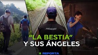 'LA BESTIA' Y SUS ÁNGELES - RT Reporta