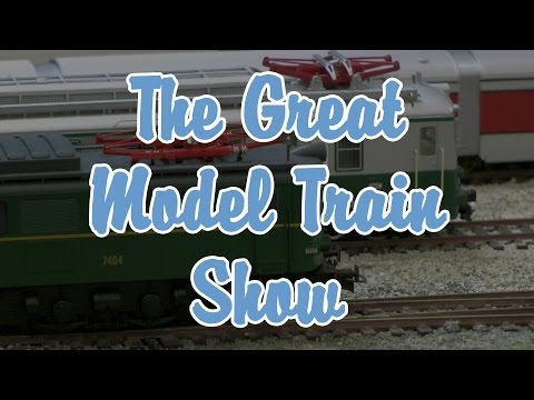 The Great Model Railway Show - The most beautiful model railways in Europe