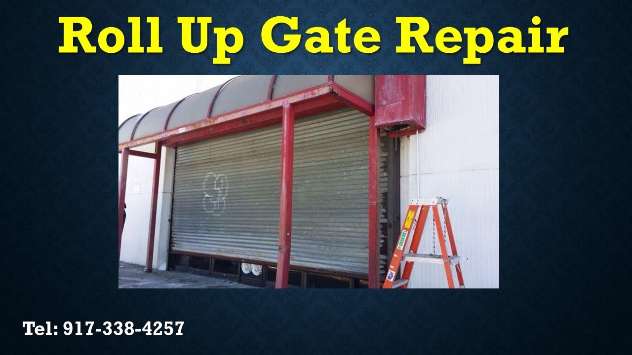 Roll Up Gate Repairs Staten Island 917 338 4257 Store Front Door Repair  Staten Island   YouTube