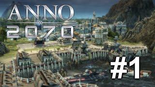 Anno 2070 - #1 - Intro to Anno