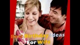 Perfect Birthday Gift Ideas For Your Wife | Must Watch