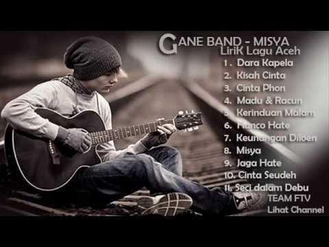GANE BAND Full Album - LIRIK LAGU ACEH