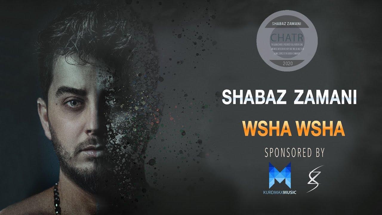 Shabaz Zamani - Wsha Wsha l شاباز زەمانی - ووشە ووشە