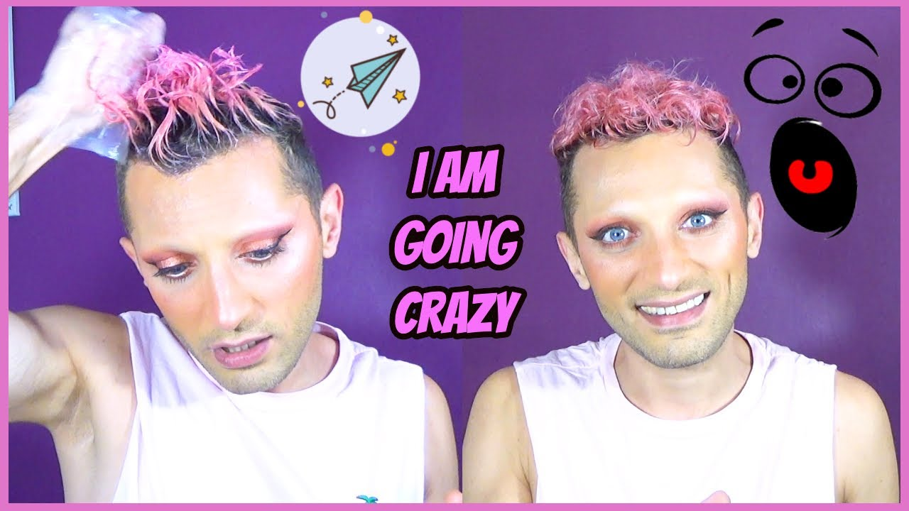 Pink Hair? I'M GOING CRAZY!